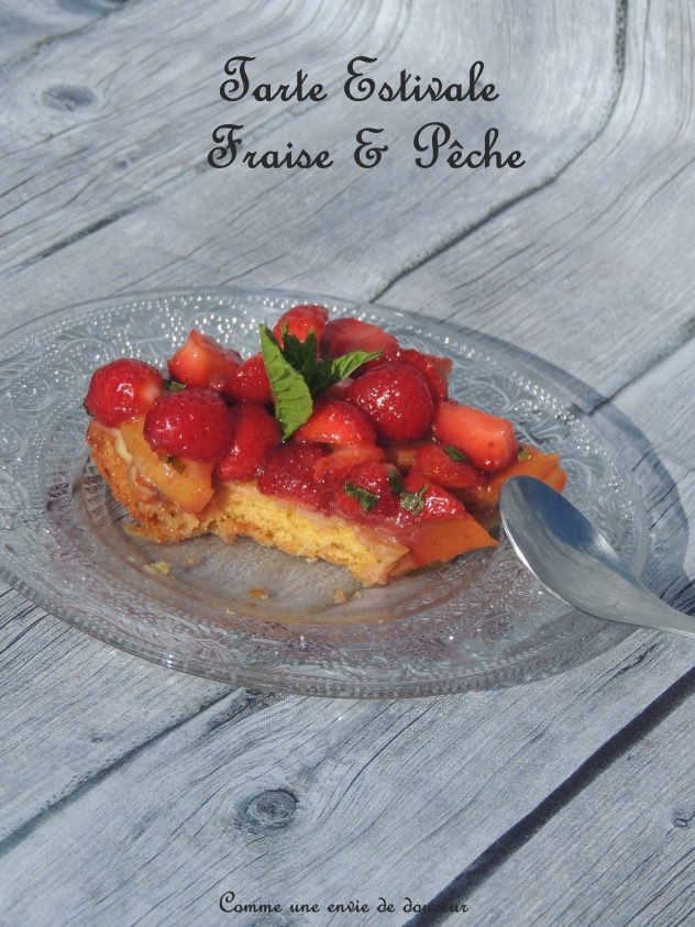 Tarte simplissime aux fraises & pêches - Easiest strawberries & peachs tart