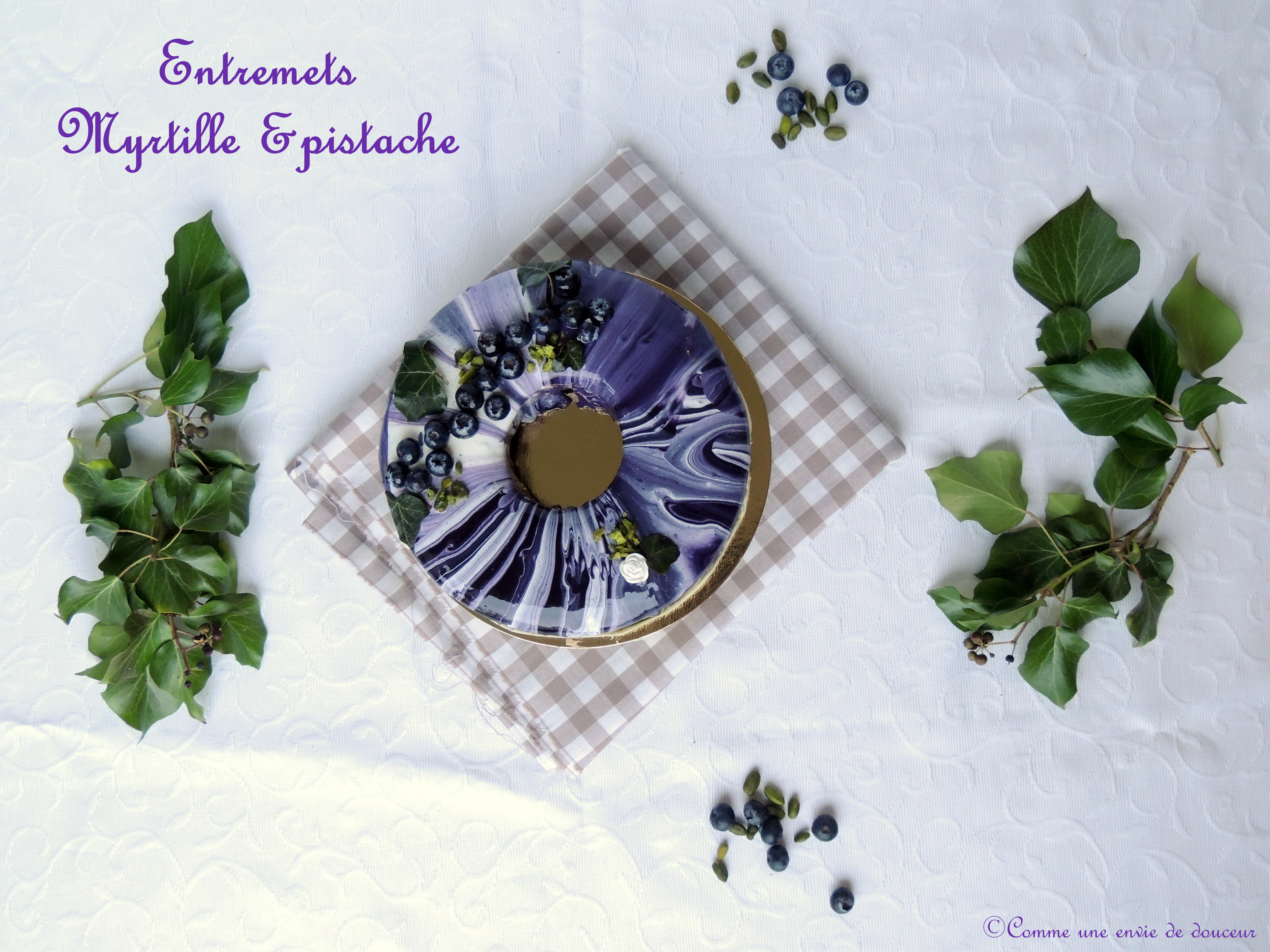 Entremets myrtille & pistache – Blueberry & pistachio dessert