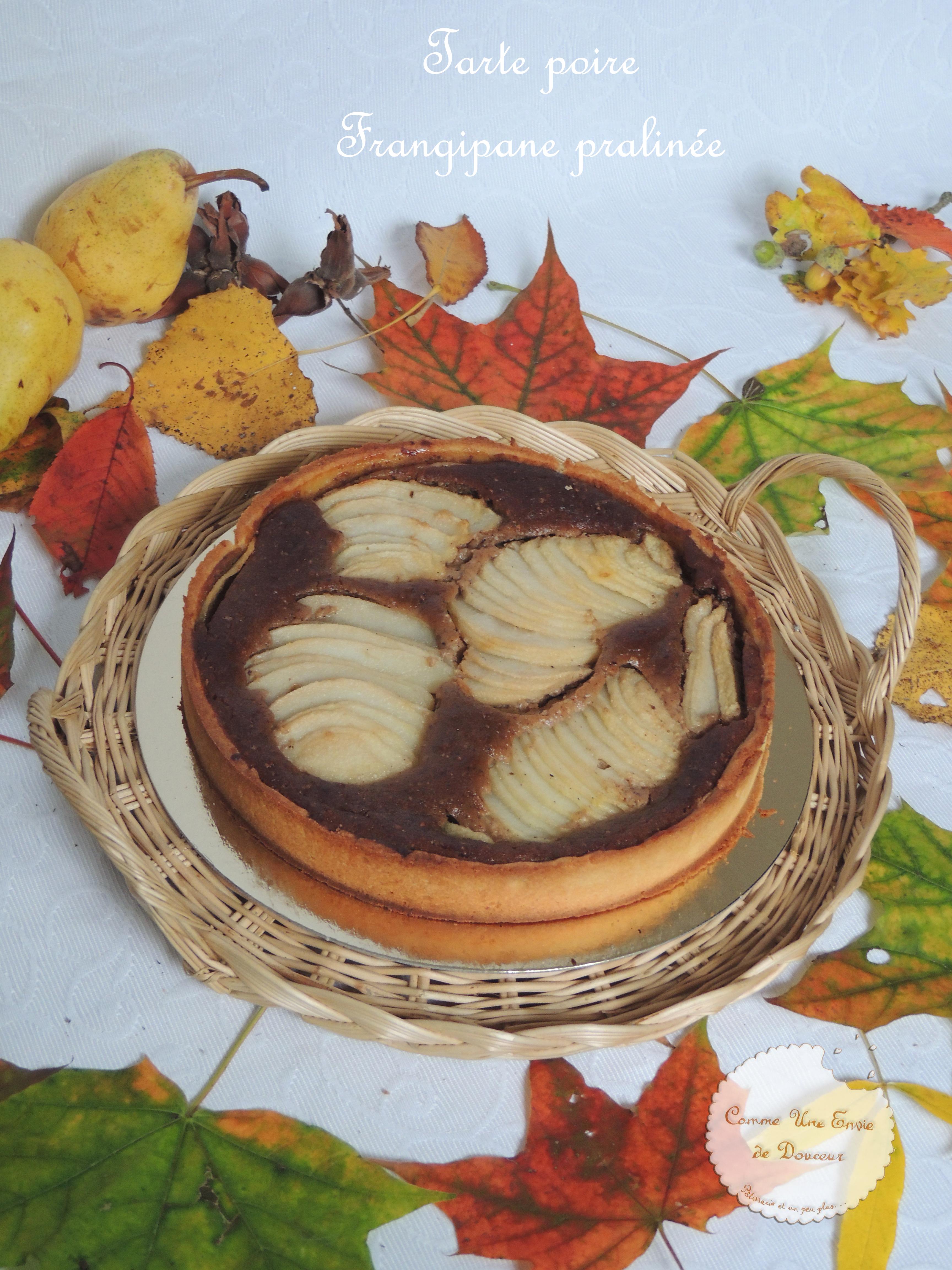 Tarte aux poires frangipane praliné – Pears & praliné tart