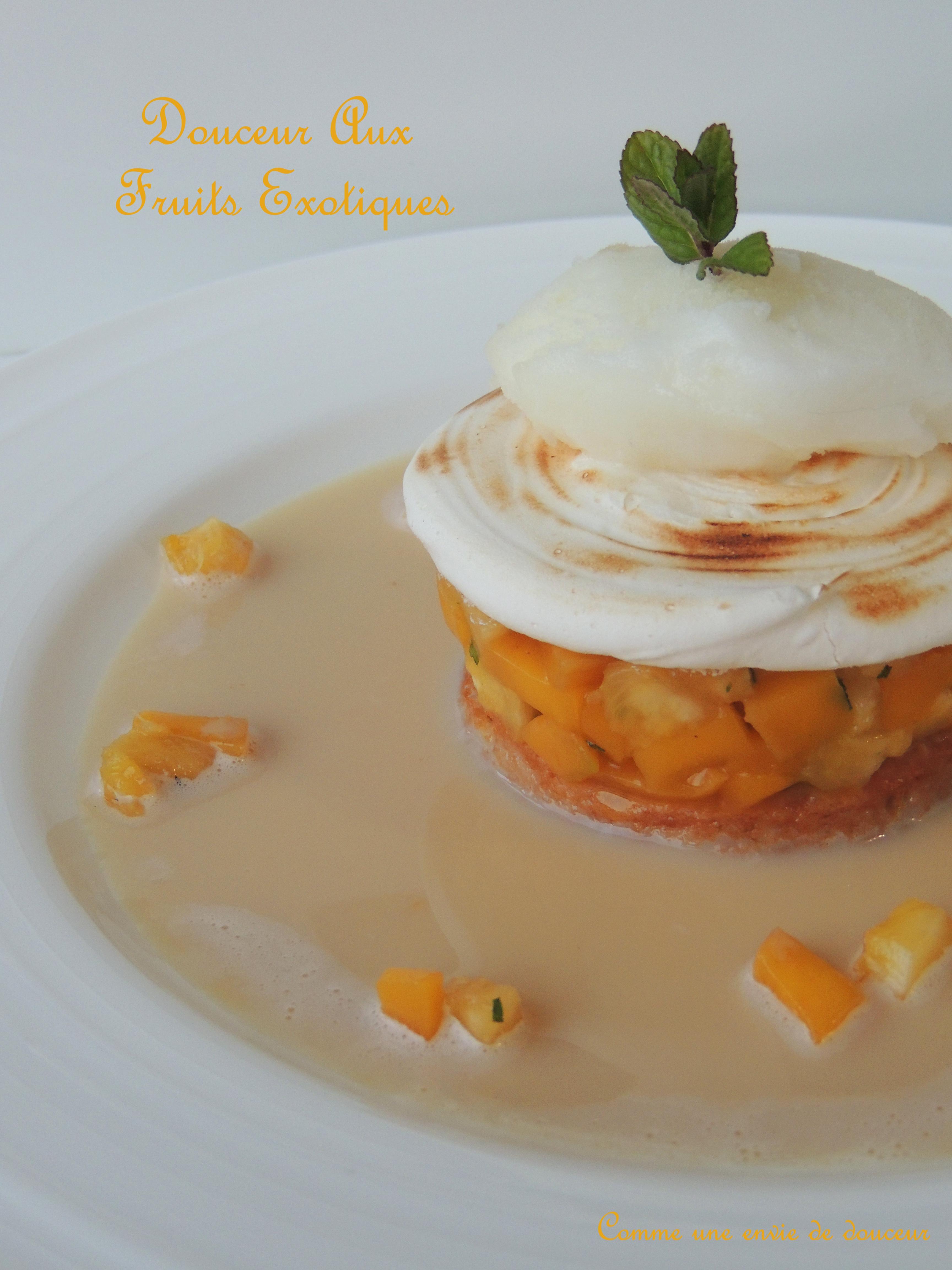 Douceur aux fruits exotiques – Exotic fruits sweetness